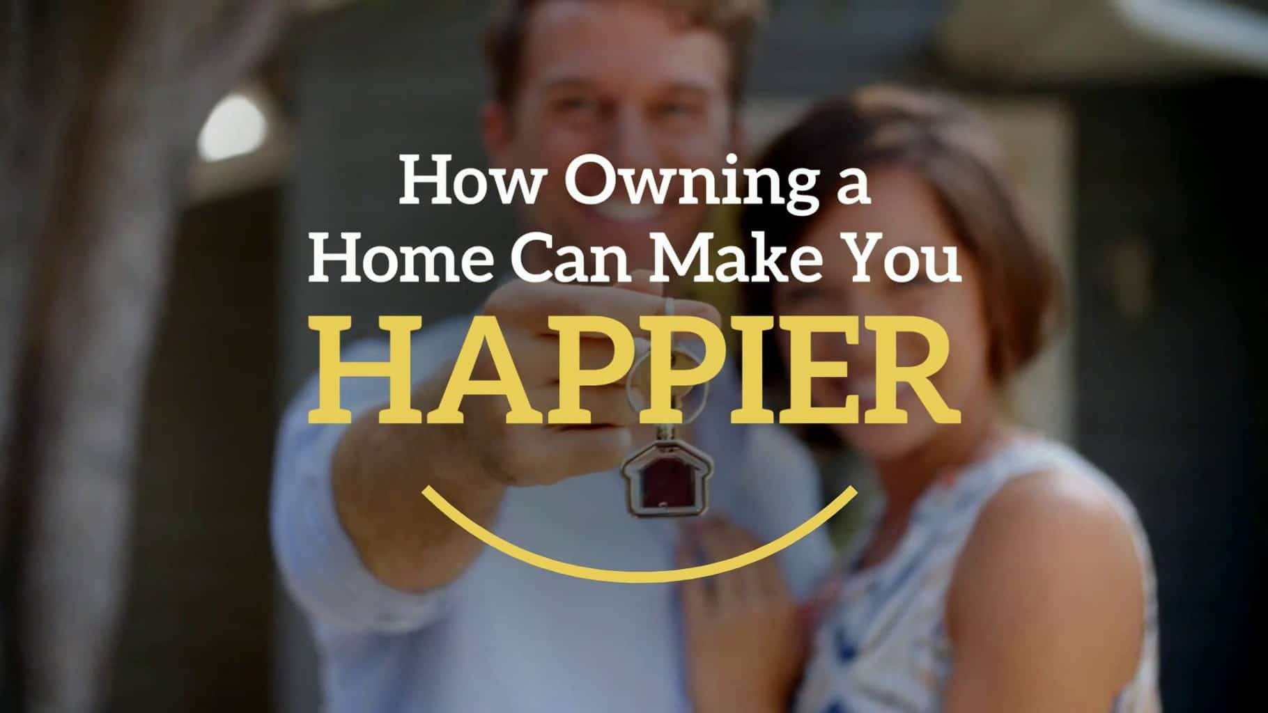 How-Owning-a-Home-Can-Make-You-Happier